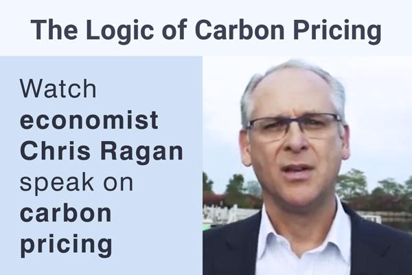 Watch economist Chris Ragan speak on carbon pricing